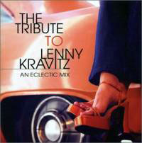 Tribute to Lenny Kravitz: An Eclectic Mix (Joe Ferry)